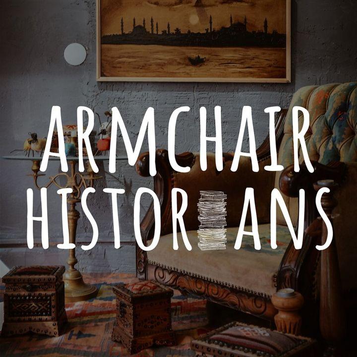 Armchair Historians