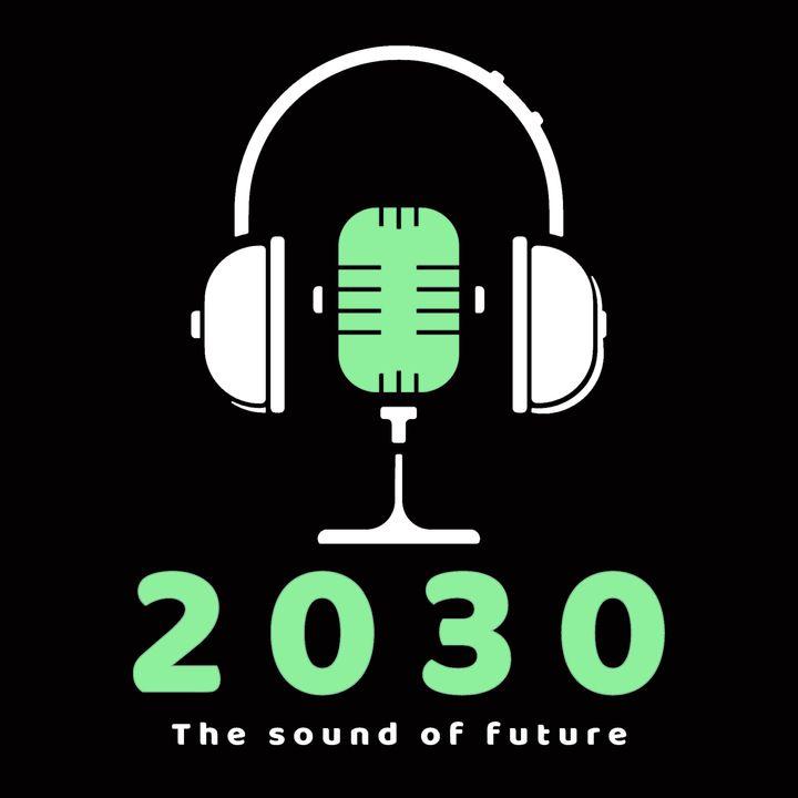 2030 - The sound of future
