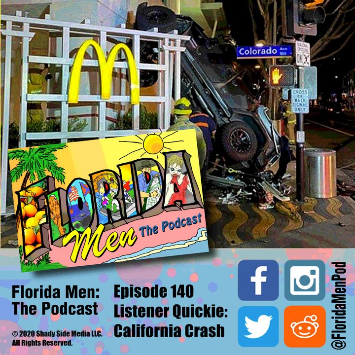 140 - Listener Quickie California Crash