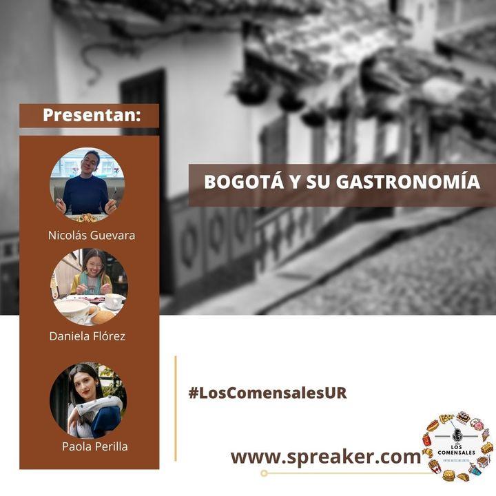 Bogotá y su gastronomía