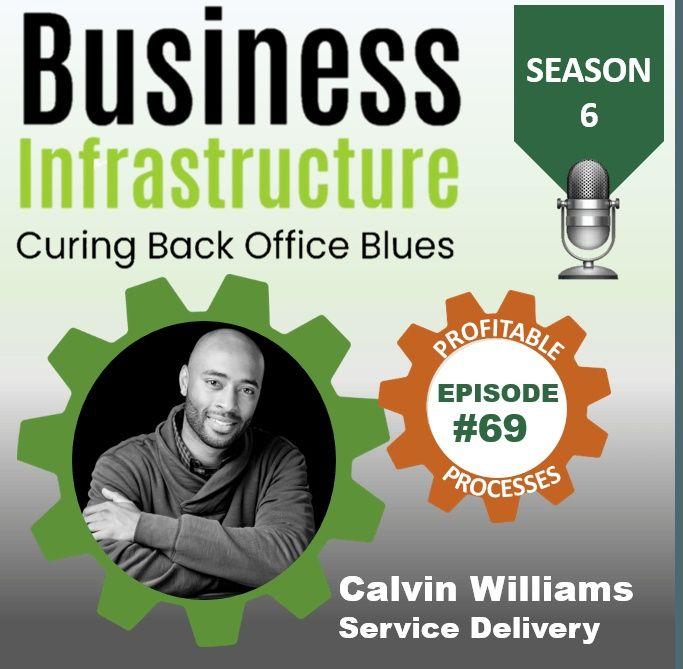69: Calvin Williams  Service Delivery Process