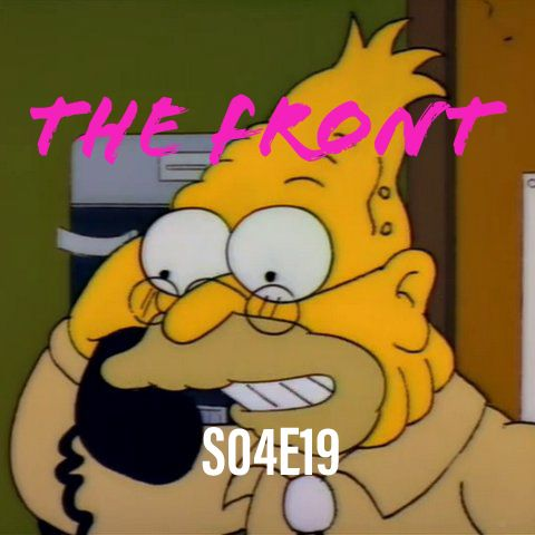 43) S04E19 (The Front)