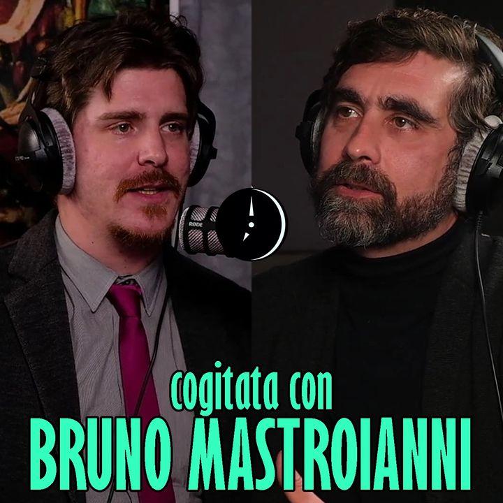 Cogitata con BRUNO MASTROIANNI, filosofo (sedicente)