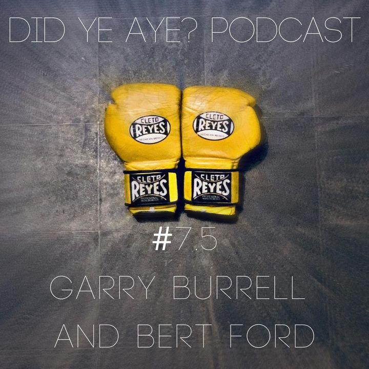 #5.5 - Garry Burrell and Bert Ford