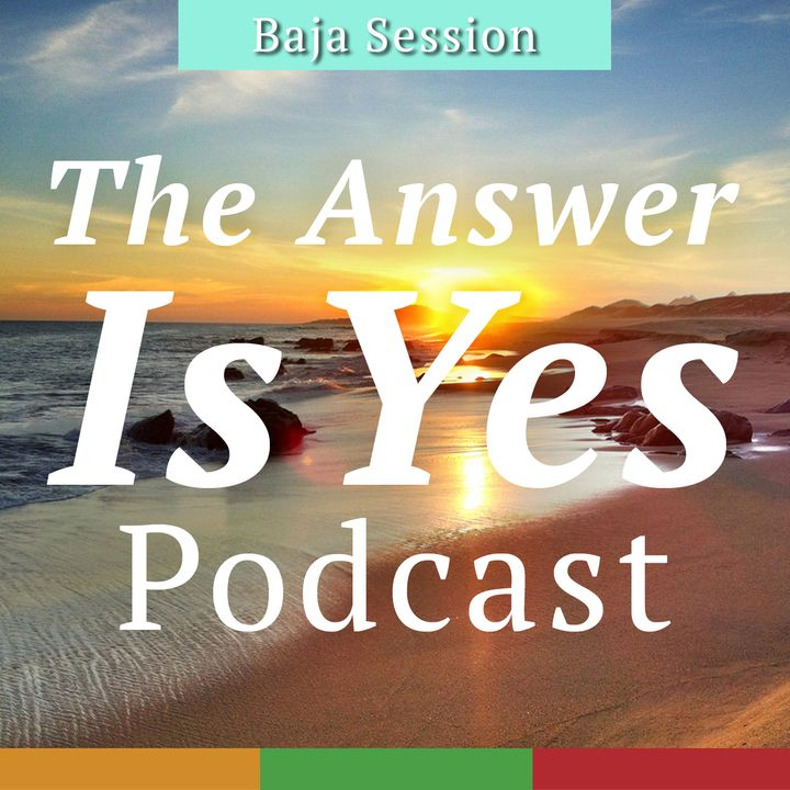 Baja Sessions - All things Baja, Wine, Food, Travel, and Wrong Turns #1