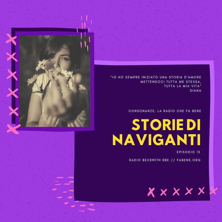 Storie di Naviganti - Ep. 13 - Diana - parole Ad Alto Impatto Umano