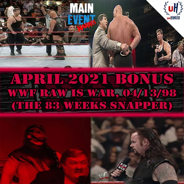 BONUS: WWF Raw is War, 4-13-98 (The 83 Weeks Snapper)