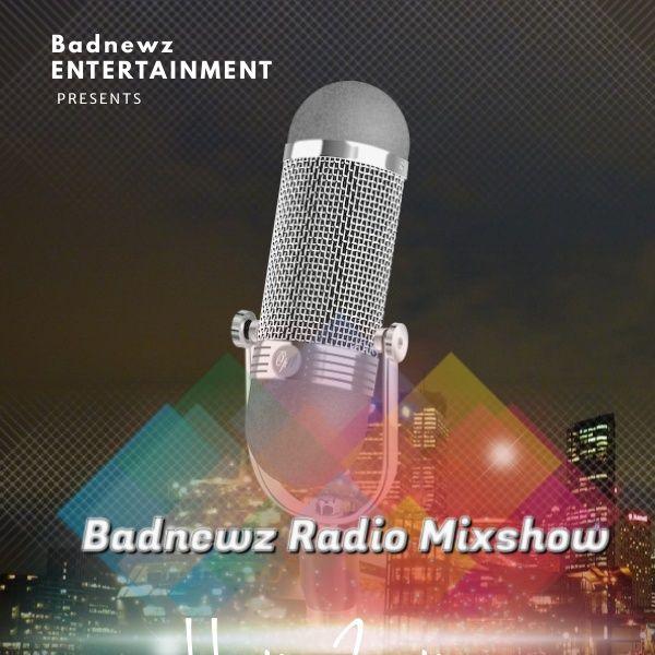 Badnewz Radio Mixshow