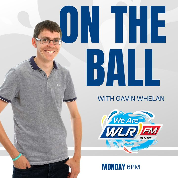 On The Ball with Gavin Whelan