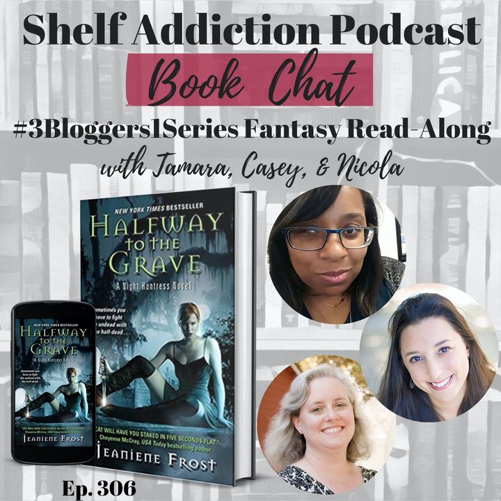#3Bloggers1Series Discussion of Halfway to the Grave (Night Huntress #1) | Book Chat