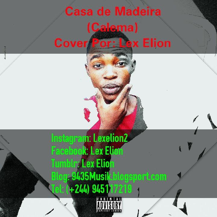 Cover_Casa De Madeira (Calema)_ Por: Lex Elion