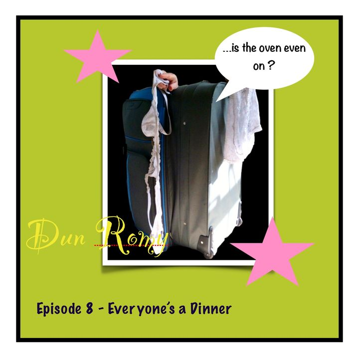 Dun Romy - Everyone's a Dinner (E8)