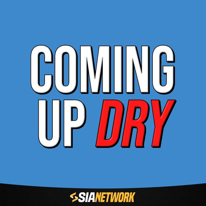 Coming Up Dry