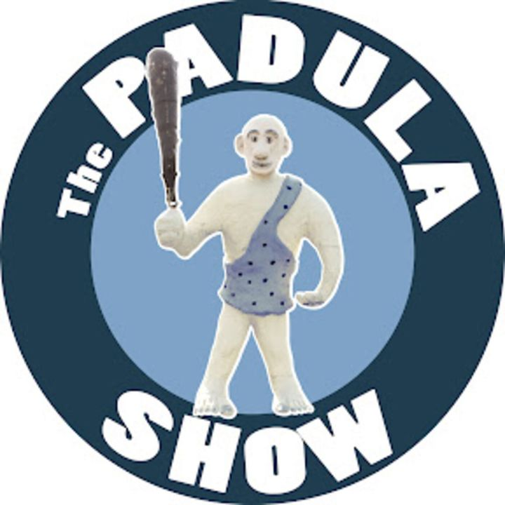 THE PADULA SHOW -- I WANT TO WAIT HERE AND SEE