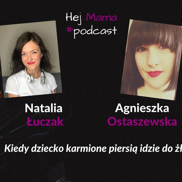 #044 - Kiedy dziecko karmione piersią idzie do żłobka - rozmowa z Agnieszką Ostaszewską