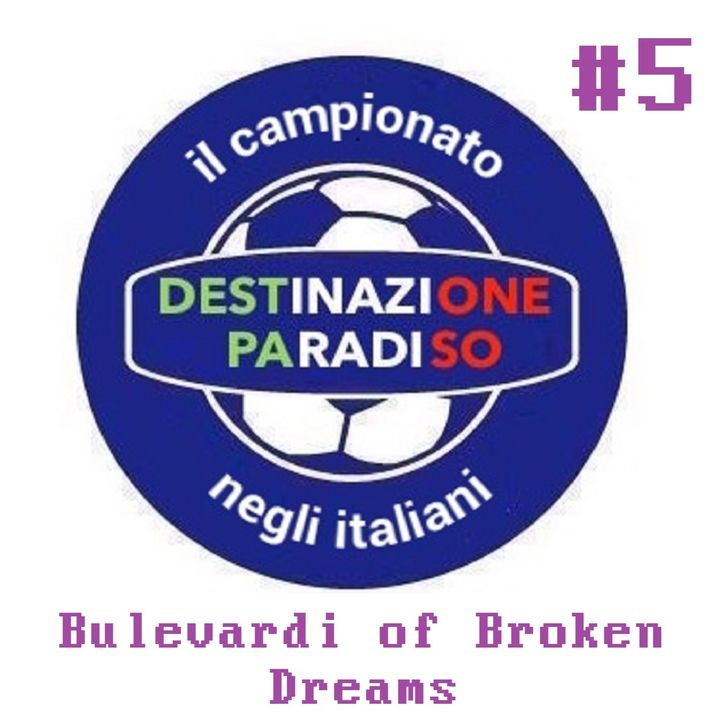 #5 - Bulevardi of broken dreams