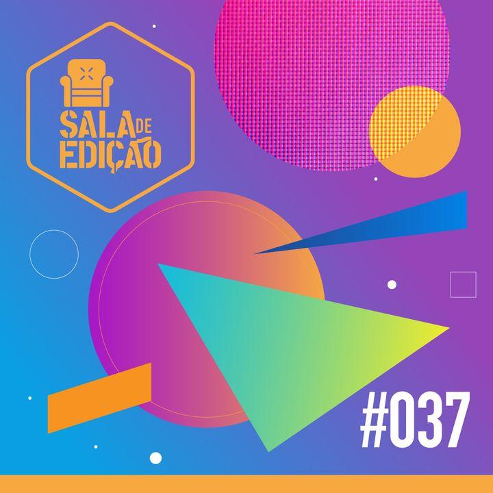 #037   SET Expo 2019 (A Maior Feira de Tecnologia e Mídia da América Latina)