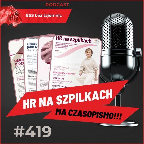 #419 Nowe czasopismo dla HRowców od Moniki Smulewicz