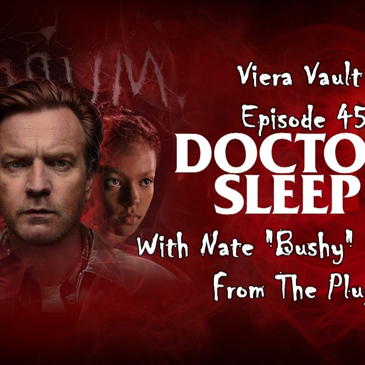 """Episode 46:  Dr. Sleep with Nate """"Bushy"""" Atchison from The Plug"""