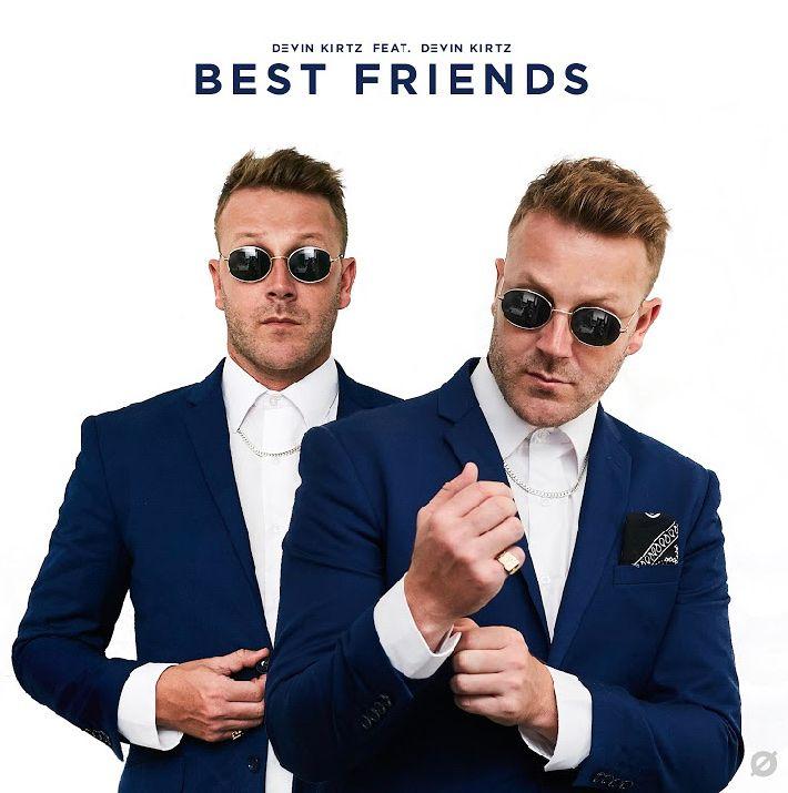Devin Kirtz Defines 'Best Friends'