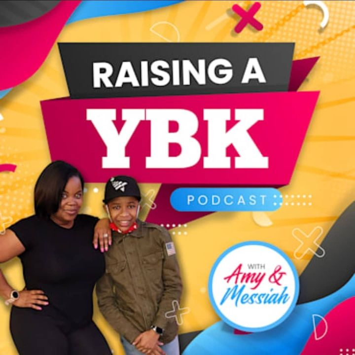 Raising A YBK Podcast