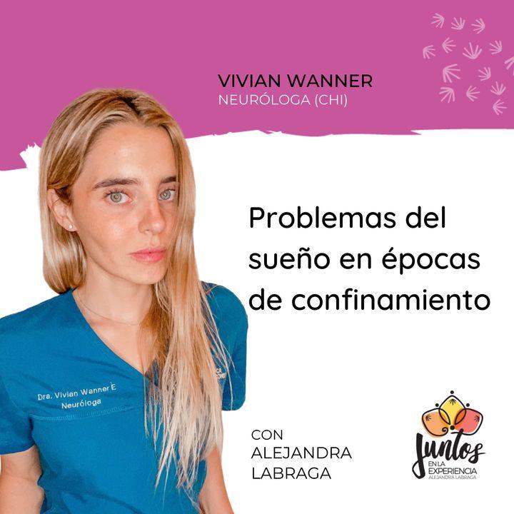 Ep. 059 - Problemas del sueño en épocas de confinamiento con Vivian Wanner