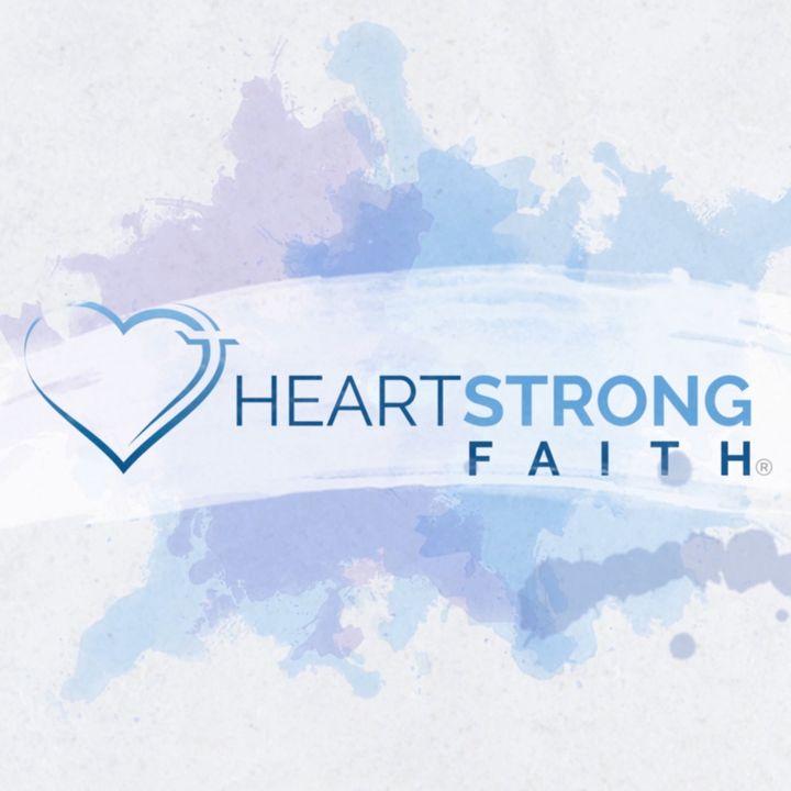 HeartStrong Faith Podcast