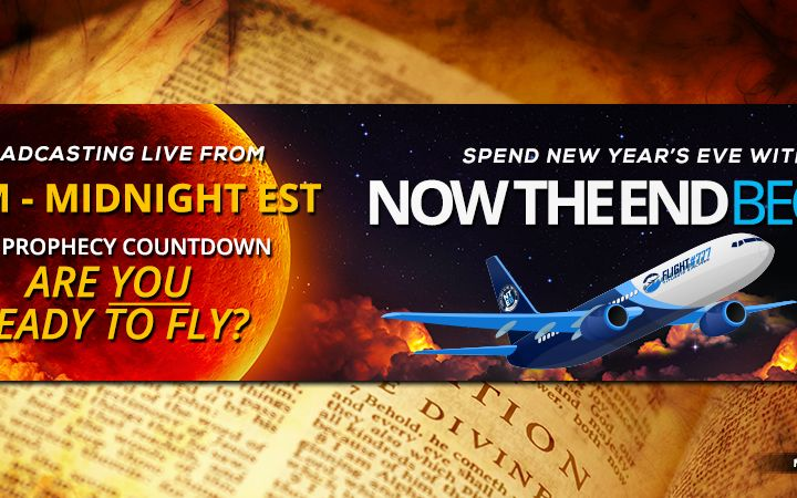 NTEB PROPHECY NEWS PODCAST: Join Us For Our First, And Maybe Last-Ever, New Year's Eve End Times Prophecy News 'Rapture Ready' Countdown