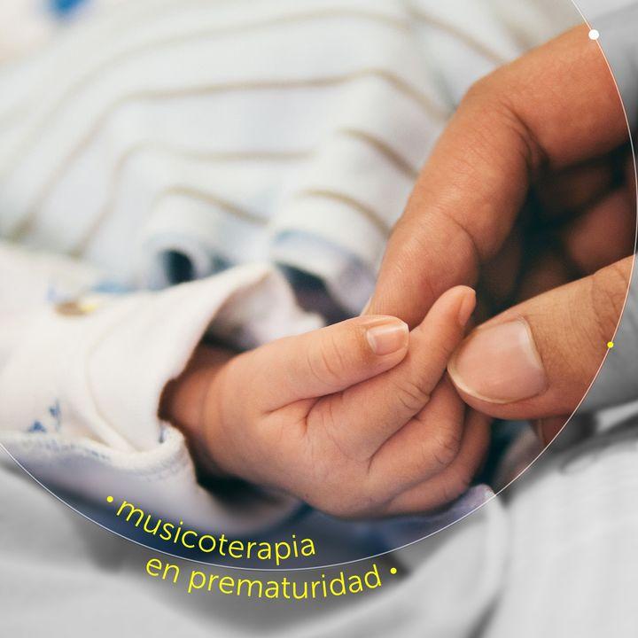 SE01 EP02 - Musicoterapia en prematuridad