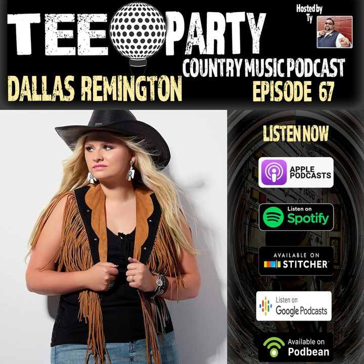 Episode 67 - Dallas Remington