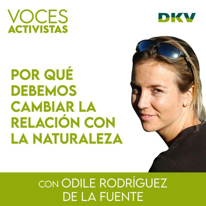 #4 - Odile Rodríguez de la Fuente: por qué debemos cambiar la relación con la naturaleza