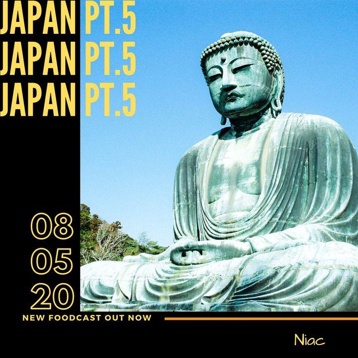 Foodcast Japan pt. 5