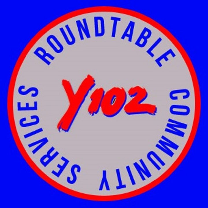 Y102's Roundtable
