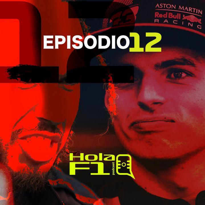 EP 12 - Se acabó la discusión y vamos para el GP de Hungría