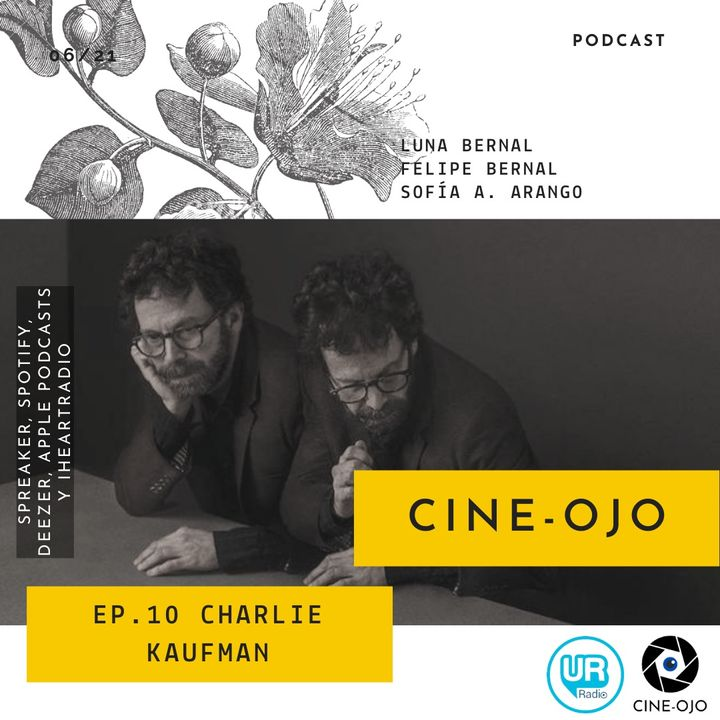 Ep. 10 Charlie Kaufman