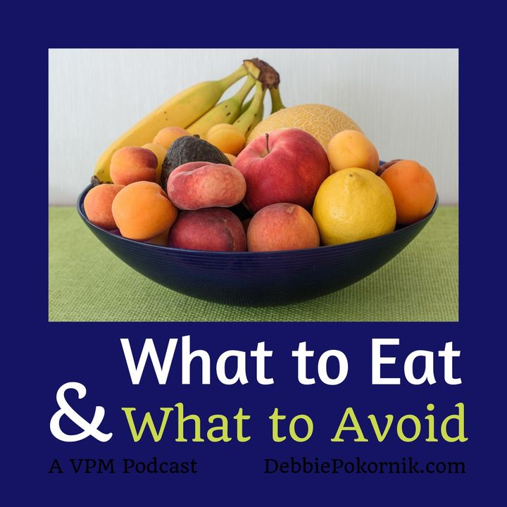 What to Eat & What to Avoid