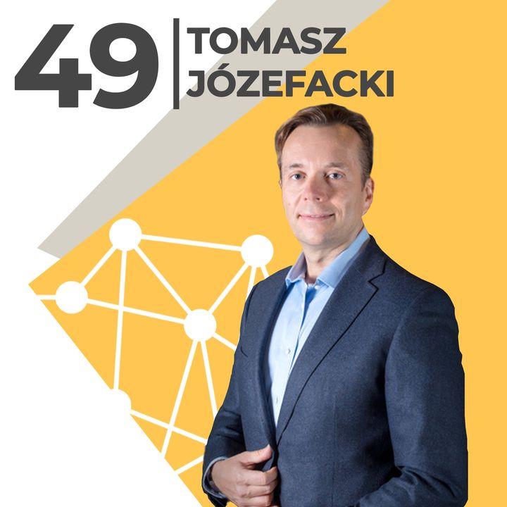 Tomasz Józefacki - ciekawość to pierwszy stopień do sukcesu - Nais
