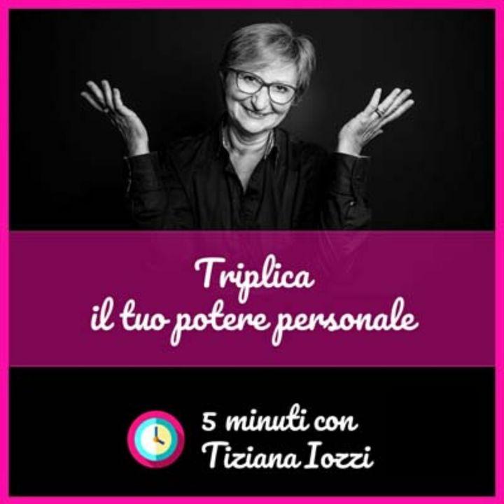 Triplica il tuo potere personale