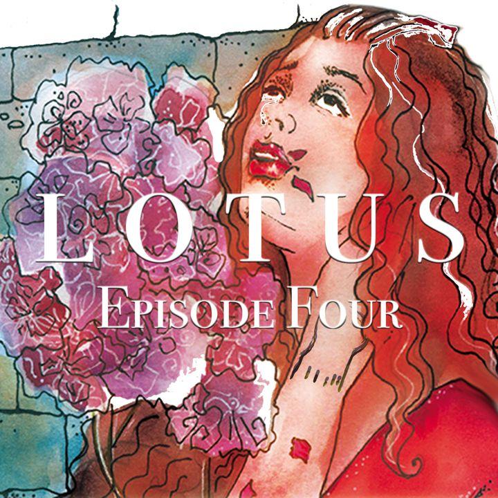 Lotus Episode 4: Bloom