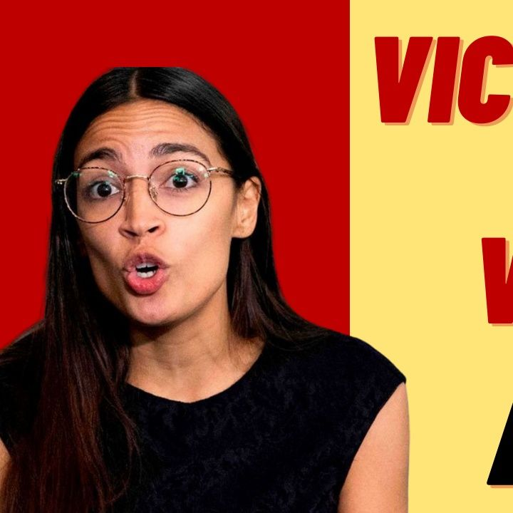 VICTIMHOOD IS THE HIGHEST POLITICAL VIRTUE FOR AOC