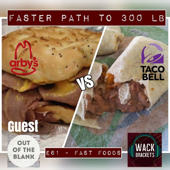 E61 - Fast Food w/Out of the Blank : The Great Cole Slaw Shortage of 2017