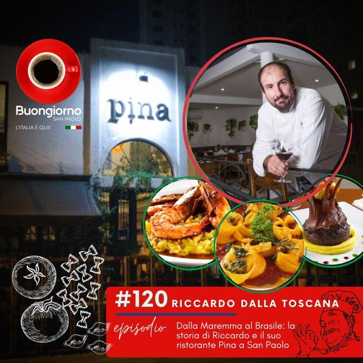#120 Dalla Maremma al Brasile: la storia di Riccardo e il suo ristorante Pina a San  Paolo