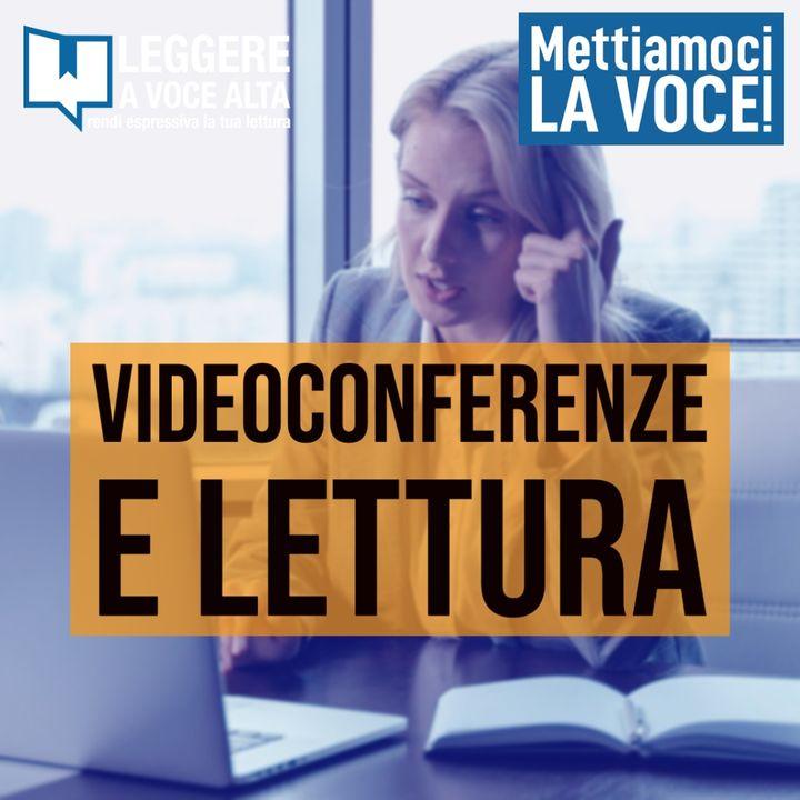 143 - Videoconferenze e lettura ad alta voce