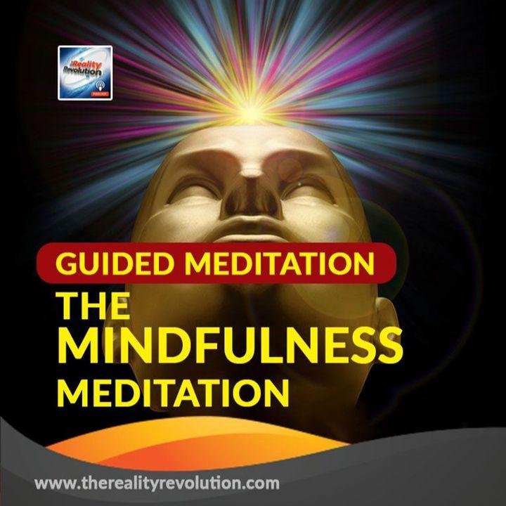 Guided Meditation: The Mindfulness Meditation