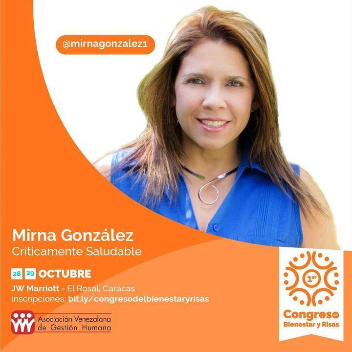 Cómo lograr una comunicación efectiva con las nuevas generaciones. Mirna González. Episodio #21