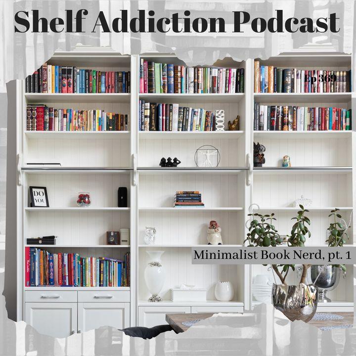 Minimalist Book Nerd, Pt 1   Book Chat