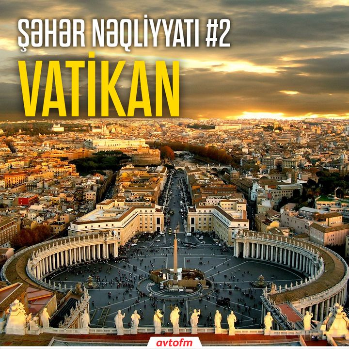 Şəhər nəqliyyatı #2 - Vatikan