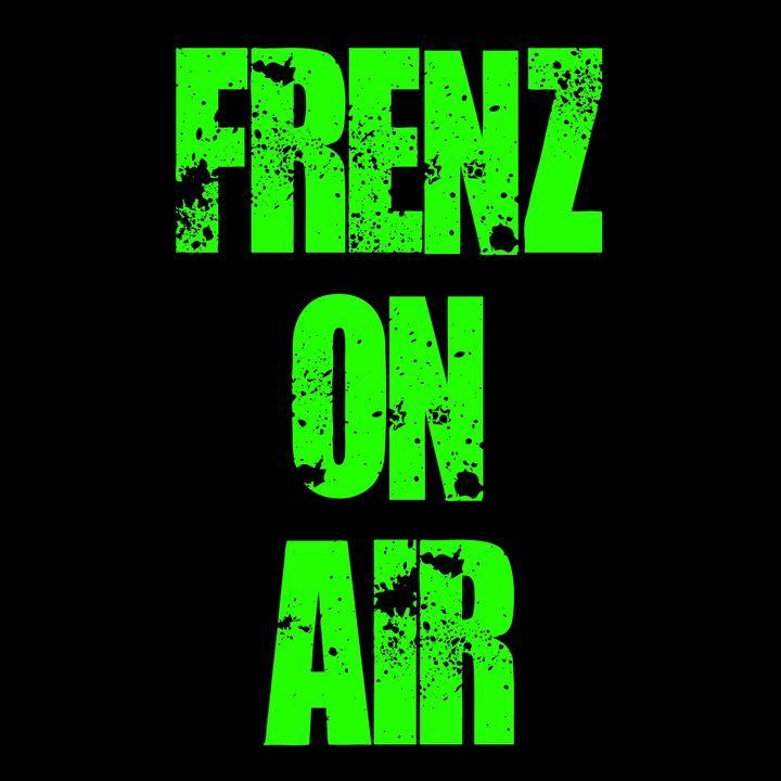 Frenz on Air