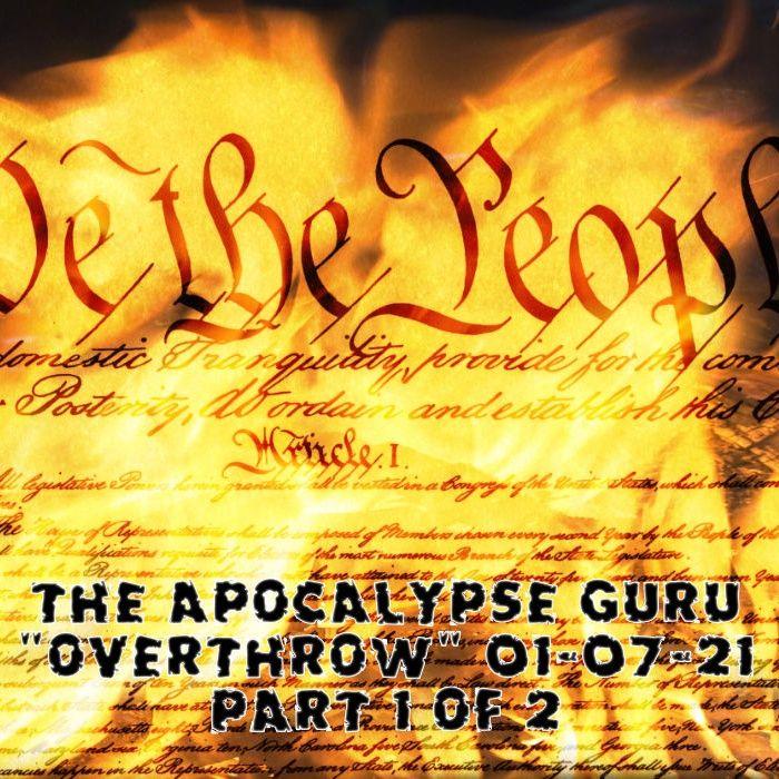 Overthrow & Destruction Begins Part 1 of 2