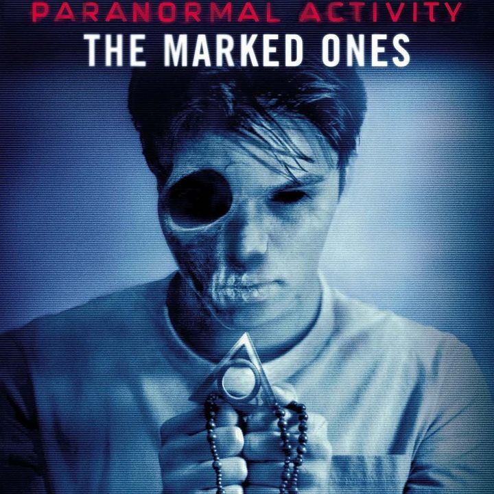 282: Paranormal Activity The Marked Ones